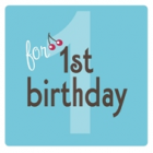 turning one<br><font size=-3 face=Times>top 10 gift ideas for first birthday</font>