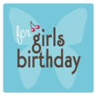 girls birthday<br><font size=-3 face=Times>top 10 gift ideas for birthday girls</font>