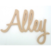 x***EXCESS STOCK SALE***xScripted Name ALLEY6 mm thick 15 cm highSMALL Modern FontChoose your colour