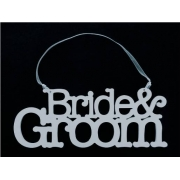 Wedding Sign / Hanger BRIDE AND GROOM
